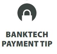 Banktech Payment Tip